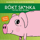 Astrid och Aporna Rökt Sk*nka